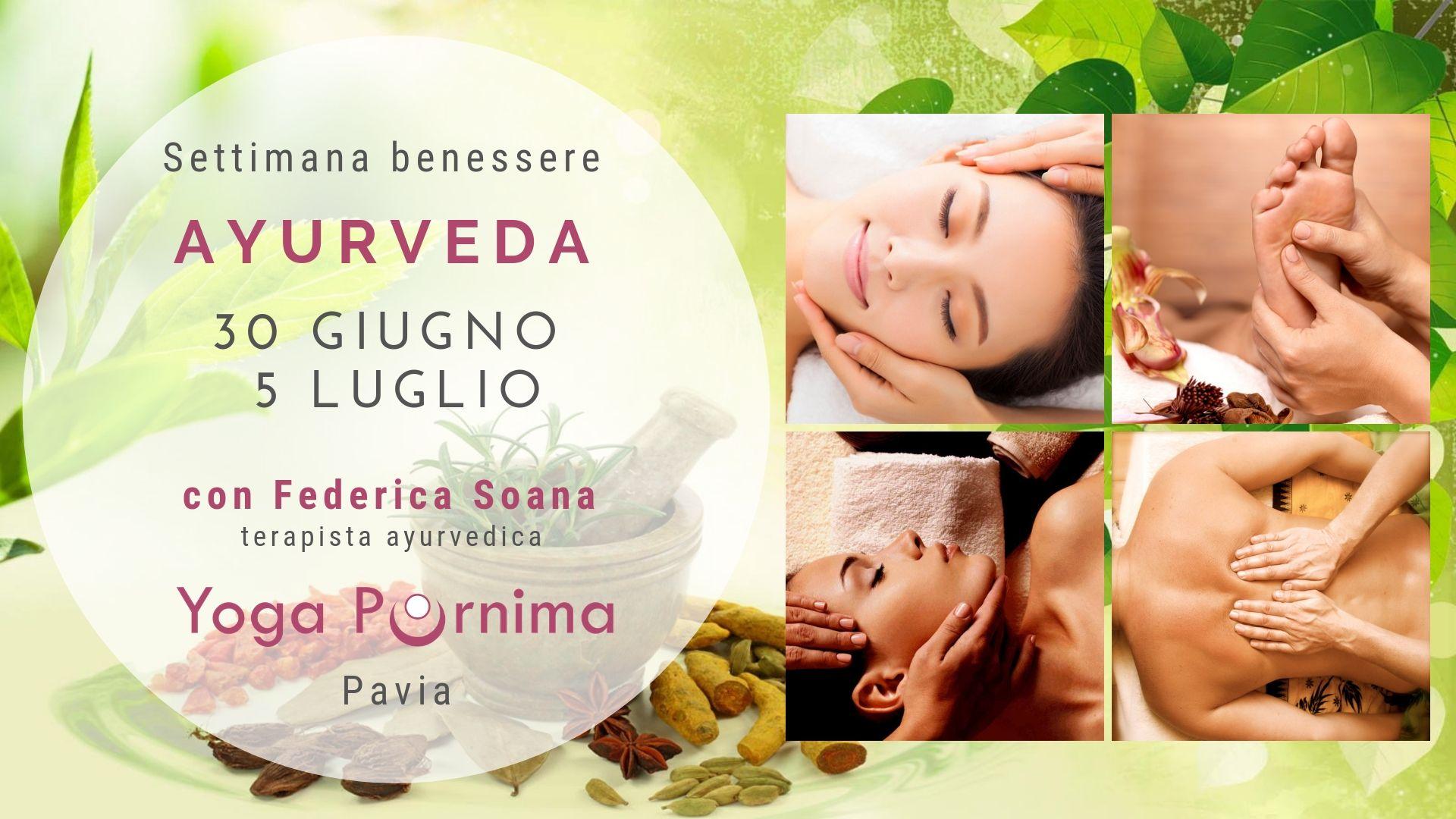 Dal 30 giugno al 5 luglio: settimana benessere con l'Ayurveda