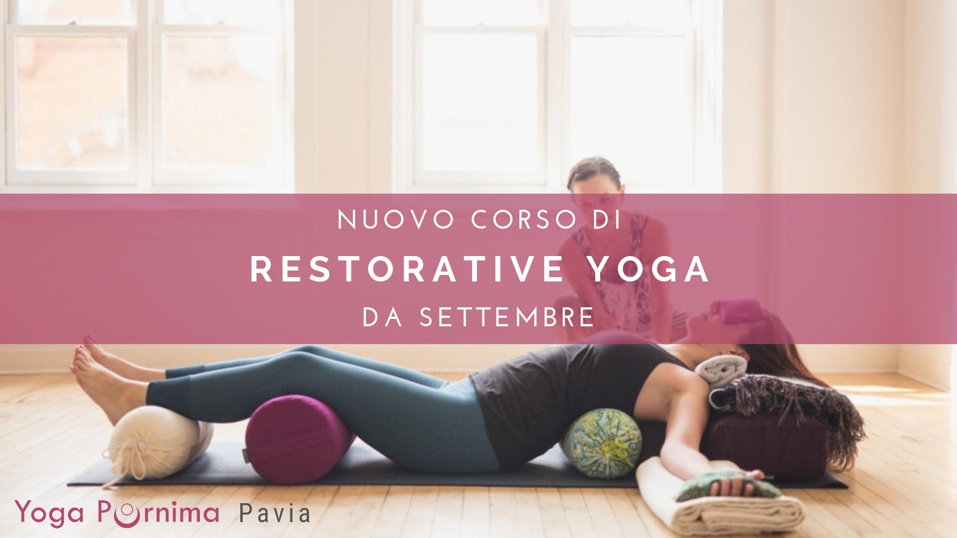 Nuovo corso di Restorative Yoga