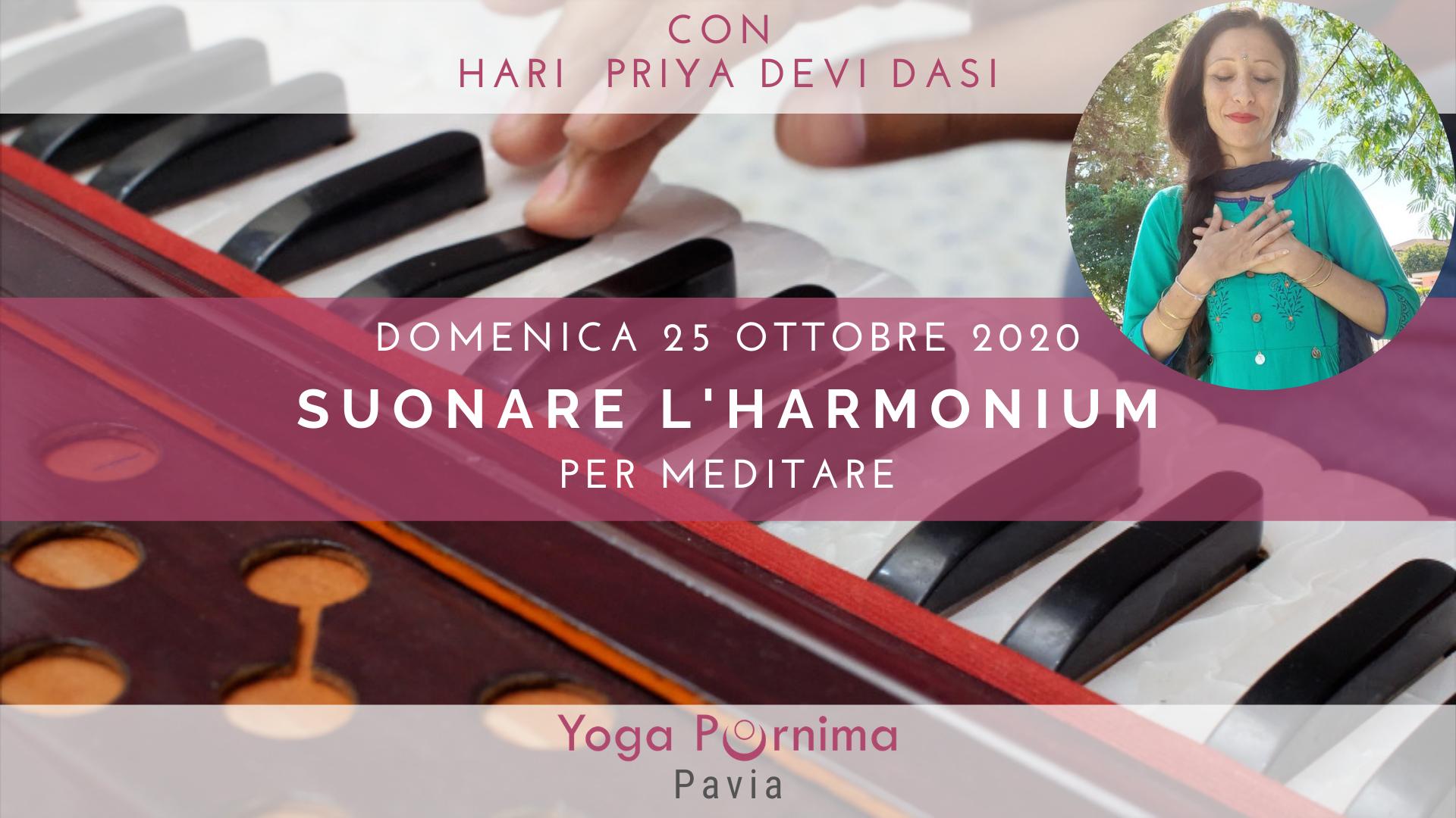 Domenica 25 ottobre: Suonare l'harmonium per meditare