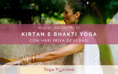 Nuovi incontri di Kirtan e Bhakti Yoga